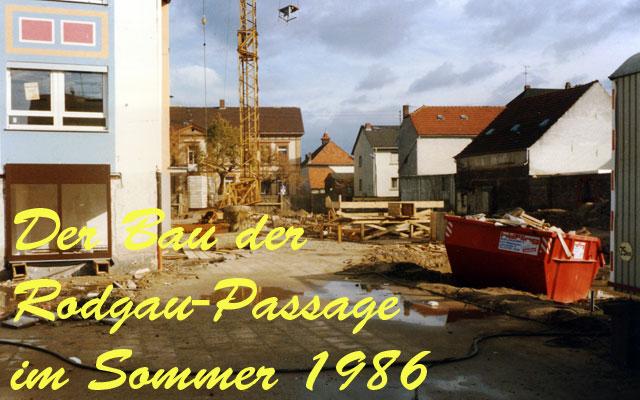 Bau der Rodgau-Passage im Sommer 1986