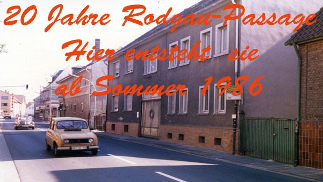 20 Jahre Rodgau-Passage: Hier entsteht sie ab Sommer '86
